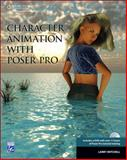 Character Animation with Poser 7, Mitchell, Larry, 1584505176