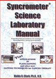 Syncrometer Science Laboratory Manual : Experimental Procedures for biological investigations using syncrometry, Clark, H.R., 1890035173