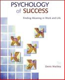 Psychology of Success, Waitley, Denis, 0073375179