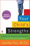 Your Child's Strengths, Jenifer Fox, 0143115170