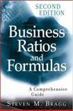 Business Ratios and Formulas : A Comprehensive Guide, Bragg, Steven M., 0470055170