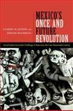 Mexico's Once and Future Revolution, Gilbert M. Joseph and Jürgen Buchenau, 0822355175