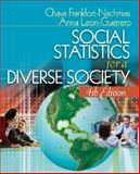 Social Statistics for a Diverse Society, Frankfort-Nachmias, Chava and Leon-Guerrero, Anna, 1412915171