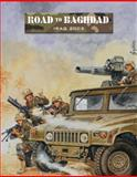 Road to Baghdad, Ambush Alley Games Staff, 184908517X