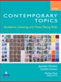 Contemporary Topics : Academic Listening and Note-Taking Skills, Clement, Jeanette and Lennox, Cynthia, 0132075172