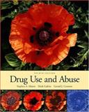 Drug Use and Abuse (with InfoTrac), Maisto, Stephen A. and Galizio, Mark, 0155085174