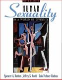 Human Sexuality in a World of Diversity, Rathus, Spencer A. and Nevid, Jeffrey S., 0205335179