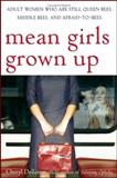 Mean Girls Grown Up, Cheryl Dellasega, 0471655171