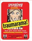 Seventeen Presents... Traumarama!, , 1588165175