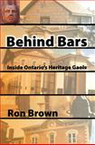 Behind Bars, Ron Brown, 1897045174