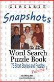 Circle It, Snapshots, Word Search, Puzzle Book, Lowry Global Media Llc, 193862517X