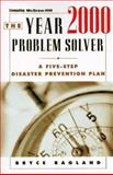 The Year 2000 Problem Solver : A Five Step Disaster Prevention Plan, Ragland, Bryce, 007052517X