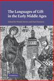 The Languages of Gift in the Early Middle Ages, , 0521515173