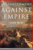 Enlightenment Against Empire, Muthu, Sankar, 0691115176