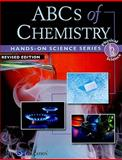 Hands-on Science Series ABCs of Chemistry, Michael Margolin, 0825165172