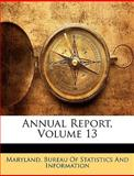 Annual Report, Maryland Bureau of Statistics and Infor, 1147505179