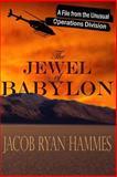 The Jewel of Babylon, Jacob Hammes, 1496155173