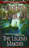 The Legend Makers, Catherine Lanigan, 1551665174