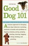 Good Dog 101, Cristine Dahl, 1570615179