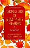 Taking Care of Aging Family Members, Wendy Lustbader and Nancy R. Hooyman, 0029195179