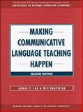 Making Communicative Language Teaching Happen, Lee, James F. and VanPatten, Bill, 0073655171