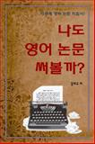 Writing Scientific Papers in English, Kim, Dae-Kyoo, 0615965172