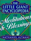 The Little Giant Encyclopedia of Meditations and Blessings, Nathaniel Altman, 0806965177