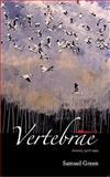 Vertebrae Poems, Samuel Green, 0910055173