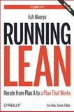 Running Lean : Iterate from Plan a to a Plan That Works, Maurya, Ash, 1449305172
