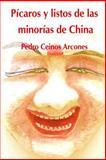 Picaros y Listos de Las Minorias de China, Pedro Ceinos Arcones, 1500305170