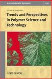 Trends and Perspectives in Polymer Science and Technology : Selected Contributions from the Conference in Naples (Italy), September 11-15, 2005, B. Pirozzi, A. Roviello, 3527315179