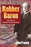 Robber Baron, John Franch, 025207517X