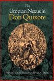 The Utopian Nexus in Don Quixote 9780826515179