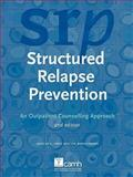 Structured Relapse Prevention : An Outpatient Counselling Approach, Herie, Marilyn and Watkin-Merek, Lyn, 0888685173