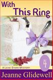 With This Ring (a Lexie Starr Mystery, Book 4), Jeanne Glidewell, 1614175179