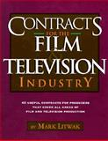 Contracts for the Film and Television Industry, Litwak, Mark, 1879505177