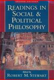 Readings in Social and Political Philosophy, Stewart, Robert M., 0195095189