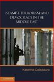Islamist Terrorism and Democracy in the Middle East 9780521865180