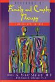 Textbook of Family and Couples Therapy : Clinical Applications, G. Pirooz Sholevar, Linda D. Schwoeri, 0880485183