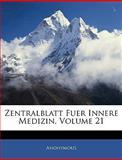 Zentralblatt Fuer Innere Medizin, Volume 15, Anonymous, 1144265185