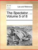 The Spectator, See Notes Multiple Contributors, 1170215181
