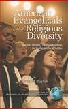 American Evangelicals and Religious Diversity : Subcultural Education, Theological Boundaries, and the Relativization of Tradition, Taylor, Kevin M., 1593115180