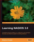 Learning Nagios 3. 0 9781847195180