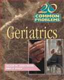 20 Common Problems in Geriatrics, Adelman, Alan M., 0070005184