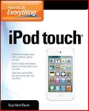 How to Do Everything iPod Touch, Guy Hart-Davis, 0071785183