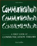 A First Look at Communication Theory with Conversations, Griffin, Em, 007321518X