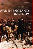 War in England 1642-1649, Donagan, Barbara, 0199285187