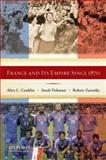 France and Its Empire since 1870, Conklin, Alice L. and Fishman, Sarah, 0199735182