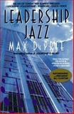 Leadership Jazz, Max De Pree, 0440505186