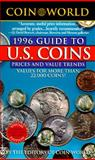 Coin World Guide to U. S. Coins 1996, Coin World editors, 0451185188